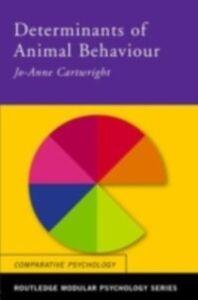 Ebook in inglese Determinants of Animal Behaviour Cartwright, Jo Anne
