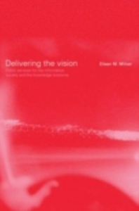 Ebook in inglese Delivering the Vision -, -