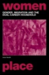 Gender, Migration and the Dual Career Household