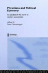 Ebook in inglese Physicians and Political Economy