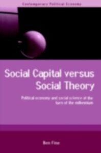 Ebook in inglese Social Capital Versus Social Theory Fine, Ben