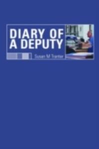 Foto Cover di Diary of A Deputy, Ebook inglese di Susan M. Tranter, edito da Taylor and Francis