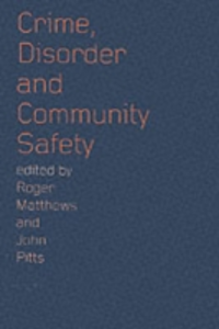 Ebook in inglese Crime, Disorder and Community Safety Matthews, Roger , Pitts, John