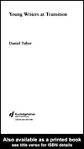 Foto Cover di Young Writers at Transition, Ebook inglese di Daniel Tabor, edito da