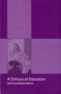 Ebook in inglese Century of Education Aldrich, Richard