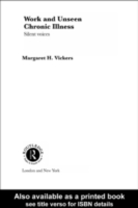 Ebook in inglese Work and Unseen Chronic Illness Vickers, Margaret