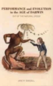 Ebook in inglese Performance and Evolution in the Age of Darwin Goodall, Jane