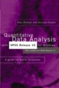 Foto Cover di Quantitative Data Analysis with SPSS Release 10 for Windows, Ebook inglese di Alan Bryman,Duncan Cramer, edito da Taylor and Francis