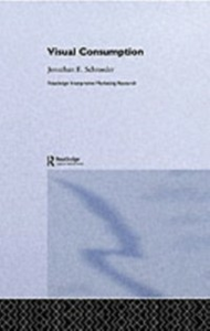Ebook in inglese Visual Consumption Schroeder, Jonathan E.