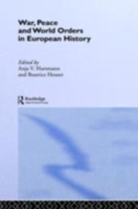 Ebook in inglese War, Peace and World Orders in European History -, -