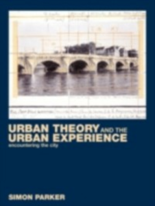 Ebook in inglese Urban Theory and the Urban Experience Parker, Simon