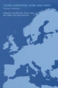 Foto Cover di Young Europeans, Work and Family, Ebook inglese di  edito da Taylor and Francis
