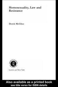 Foto Cover di Homosexuality, Law and Resistance, Ebook inglese di Derek McGhee, edito da Taylor and Francis