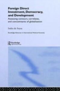 Ebook in inglese Foreign Direct Investment, Democracy and Development Soysa, Indra de