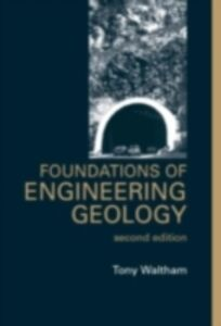 Ebook in inglese Foundations of Engineering Geology, Second Edition Waltham, Tony