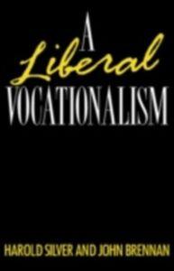 Foto Cover di Liberal Vocationalism, Ebook inglese di John Brennan,Harold Silver, edito da Taylor and Francis
