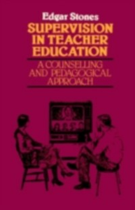 Ebook in inglese Supervision in Teacher Education Stones, Edger