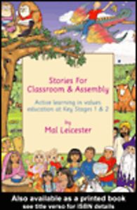 Ebook in inglese Stories for Classroom and Assembly Leicester, Mal