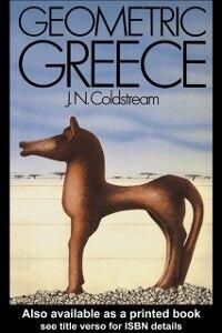 Foto Cover di Geometric Greece, Ebook inglese di J.N Coldstream, edito da Taylor and Francis