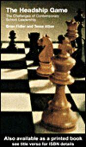 Ebook in inglese The Headship Game Atton, Tessa , Fidler, Brian