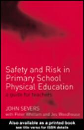 Safety and Risk in Primary School Physical Education