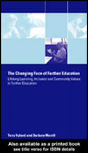 Ebook in inglese The Changing Face of Further Education Hyland, Terry , Merrill, Barbara