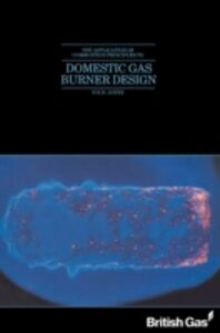 Ebook in inglese Application of Combustion Principles to Domestic Gas Burner Design
