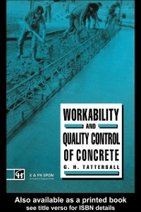 Ebook in inglese Workability and Quality Control of Concrete Tattersall, G H