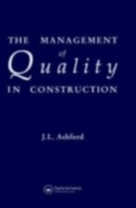 Foto Cover di Management of Quality in Construction, Ebook inglese di J.L. Ashford, edito da Taylor and Francis