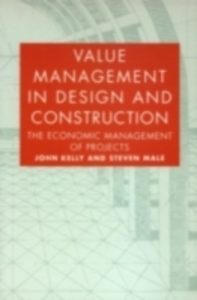 Ebook in inglese Value Management in Design and Construction Kelly, John , Male, Steven