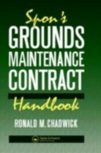 Foto Cover di Spon's Grounds Maintenance Contract Handbook, Ebook inglese di Mr R M Chadwick,R.M. Chadwick, edito da Taylor and Francis
