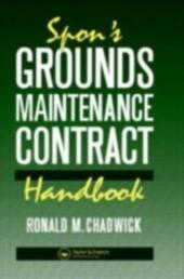 Spon's Grounds Maintenance Contract Handbook