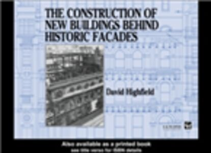 Ebook in inglese Construction of New Buildings Behind Historic Facades Highfield, Mr David