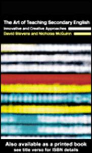 Ebook in inglese The Art of Teaching Secondary English McGuinn, Nicholas , Stevens, David