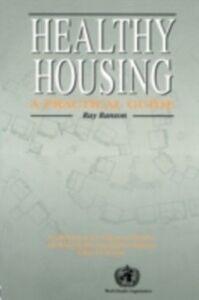 Foto Cover di Healthy Housing, Ebook inglese di Ray Ranson, edito da Taylor and Francis