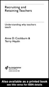 Foto Cover di Recruiting and Retaining Teachers, Ebook inglese di Anne Cockburn,Terry Haydn, edito da