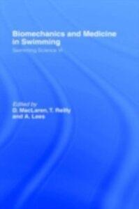 Foto Cover di Biomechanics and Medicine in Swimming V1, Ebook inglese di  edito da Taylor and Francis