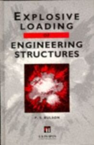 Ebook in inglese Explosive Loading of Engineering Structures Bulson, P.S.