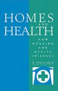 Foto Cover di Homes and Health, Ebook inglese di Bernard Ineichen, edito da Taylor and Francis