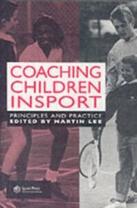 Ebook in inglese Coaching Children in Sport Lee, Dr Martin