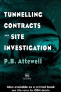 Ebook in inglese Tunnelling Contracts and Site Investigation Attewell, Dr P.B.
