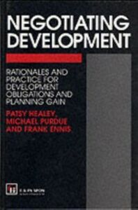 Ebook in inglese Negotiating Development Ennis, F. , Ennis, Frank , Healey, P. , Healey, Prof Patsy