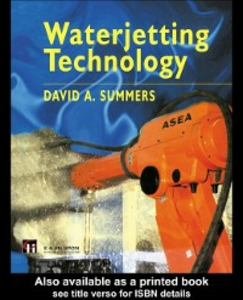 Ebook in inglese Waterjetting Technology Summers, D.A.