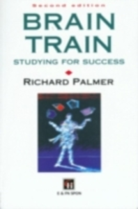 Ebook in inglese Brain Train Palmer, Dr Richard , Palmer, Richard