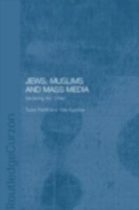 Ebook in inglese Jews, Muslims and Mass Media -, -