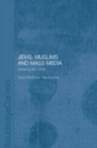 Foto Cover di Jews, Muslims and Mass Media, Ebook inglese di  edito da Taylor and Francis