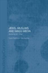 Jews, Muslims and Mass Media