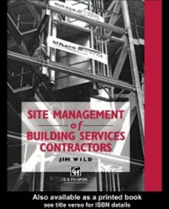 Ebook in inglese Site Management of Building Services Contractors Wild, Jim