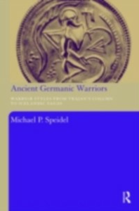 Ebook in inglese Ancient Germanic Warriors Speidel, Michael P.