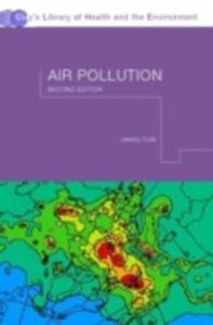 Foto Cover di Air Pollution, Ebook inglese di Jeremy Colls, edito da CRC Press